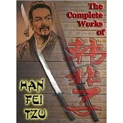 """han fei tzu and the art Han fei-tzu (d 233 bce): legalist views on good government november 14, 2016 elizabethwasson the confucian ideal of """"government through virtue"""" and the tendency of confucianists to seek guidance in the rule of former kings was strongly criticized by another school of thought: the legalists or school of law."""