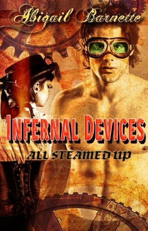 Infernal Devices (All Steamed Up, #1) Abigail Barnette