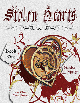 Stolen Hearts, Book One: Heart Charm Sasha L. Miller