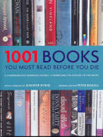 1001 Books You Must Read Before You Die (1001 Before You Die)