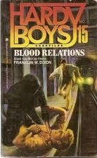 Blood Relations (Hardy Boys: Casefiles, #15) Franklin W. Dixon