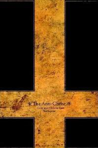 The Anti-Christ: Curse Upon Christianity  by  Friedrich Nietzsche