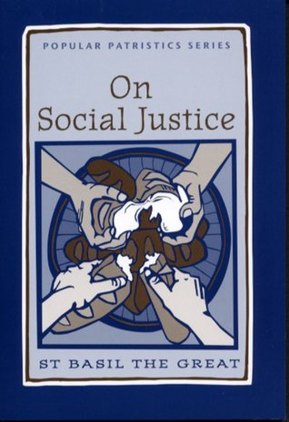On Social Justice  by  Basil the Great