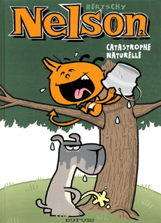 Catastrophe Naturelle (Nelson, #2)  by  Christophe Bertschy