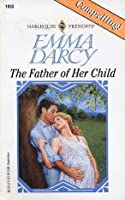 The Father of Her Child (Harlequin Presents, #1833)