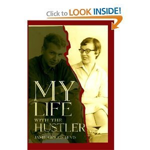 My Life With The Hustler Jamie Griggs Tevis