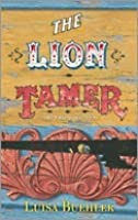 The Lion Tamer: A Caged Death (Grace Marsden, #2)