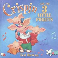 Crispin and the 3 Little Piglets