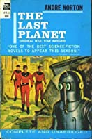 The Last Planet (Star Rangers) (Vintage Ace Sf, F 366)