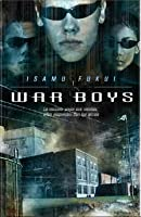 War Boys (Truancy, #1)