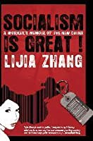 Socialism Is Great!: A Worker's Memoir of the New China