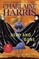 Dead and Gone (Sookie Stackhouse / Southern Vampire Series #9)
