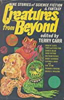 Creatures from Beyond: Nine Stories of Science Fiction and Fantasy