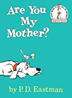 Are You My Mother? (Beginner Books B-18)