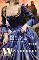 The Wanderers (The Veiled Isles Trilogy, #3)