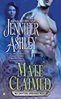 Mate Claimed (Shifters Unbound, #4)