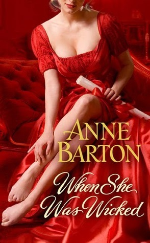 When She Was Wicked (Honeycote, #1) Anne  Barton