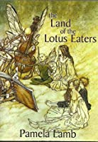The Land of the Lotus Eaters (Dragon, #4)