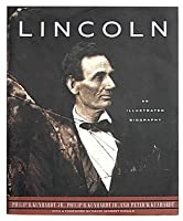 Lincoln an Illustrated Biography