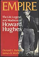 Empire: The Life, Legend and Madness of Howard Hughes