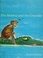 The Monkey and the Crocodile: A Jataka Tale from India