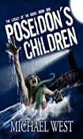 Poseidon's Children (The Legacy of the Gods #1)