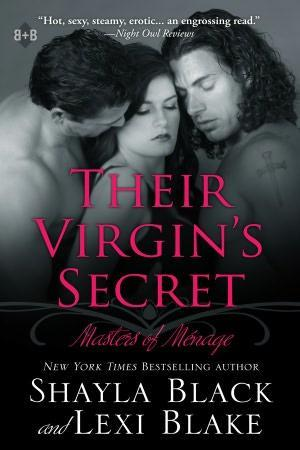 Their Virgins Secret (Masters Of Ménage, #2)  by  Shayla Black