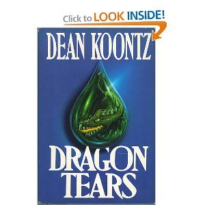 Dragon Tears Ltd Edit  by  Dean Koontz