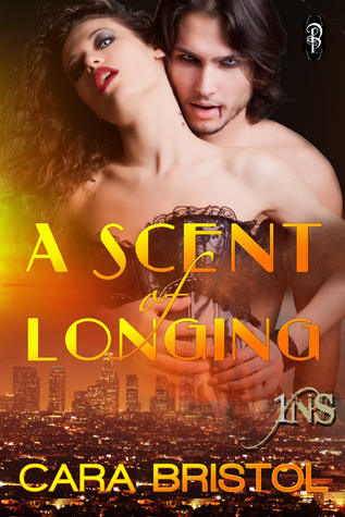 A Scent of Longing (1Night Stand series)  by  Cara Bristol