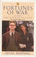 The Balkan Trilogy The Great Fortune,  The Spoilt City,  Friends and Heroes