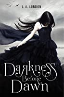 Darkness Before Dawn (Darkness Before Dawn, #1)