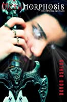 Metamorphosis (The Immortal Archives, #2)
