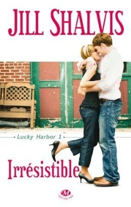 Irrésistible (Lucky Harbor, #1)  by  Jill Shalvis