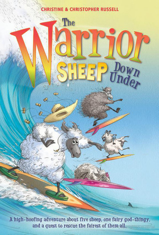 The Warrior Sheep Down Under (The Warrior Sheep, #3)  by  Christine Russell