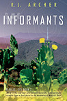The Informants (Parallel Ops, Book two) R.J. Archer