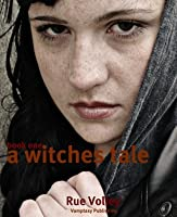Stuff and Things and What Boredom Brings (A Witches Tale, #1)