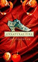 Unnatural Fire