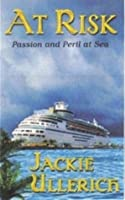 At Risk: Passion and Peril at Sea