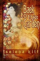 Back to the Garden (An Erotic Anthology)