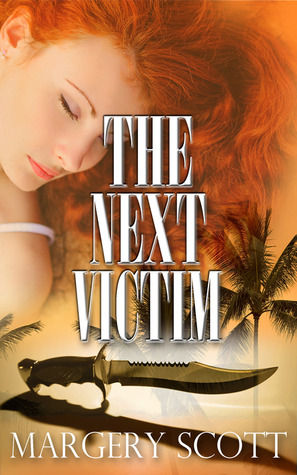 The Next Victim  by  Margery Scott