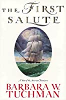 The First Salute: A View of the American Revolution