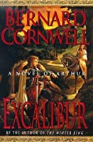 Excalibur: A Novel of Arthur
