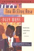Ugly Ways (Harvest American Writing)