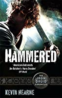 Hammered (The Iron Druid Chronicles, #1)