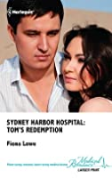 Sydney Harbor Hospital: Tom's Redemption