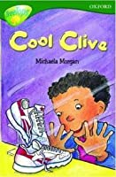 Cool Clive (Oxford Reading Tree: Stage 12: TreeTops)