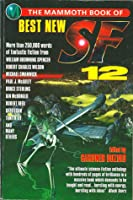 The Mammoth Book of Best New SF 12