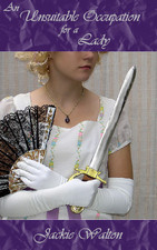 An Unsuitable Occupation For A Lady  by  Jackie Walton