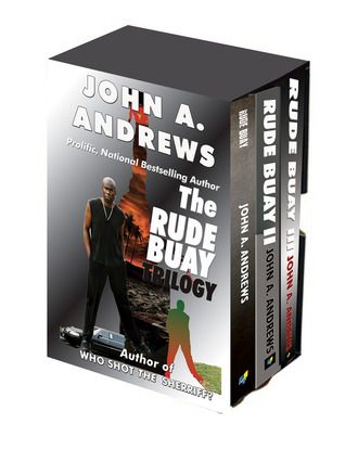 The Rude Buay Trilogy John A. Andrews