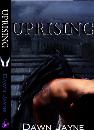 Uprising (Fires of Providence, #1)  by  Dawn Jayne